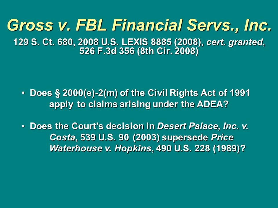 Gross v. FBL Financial Servs., Inc.