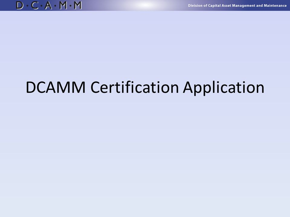 DCAMM Certification Application