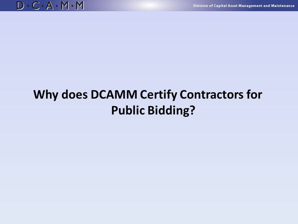 Why does DCAMM Certify Contractors for Public Bidding