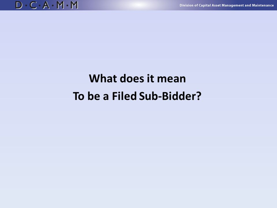 To be a Filed Sub-Bidder