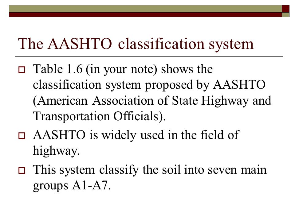 The AASHTO classification system