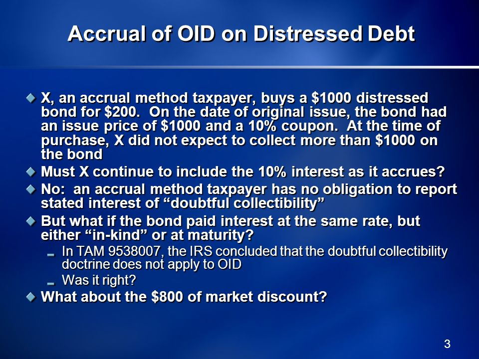 Accrual of OID on Distressed Debt