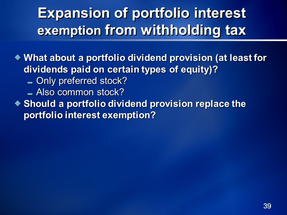Expansion of portfolio interest exemption from withholding tax