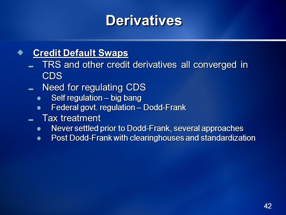 Derivatives Credit Default Swaps
