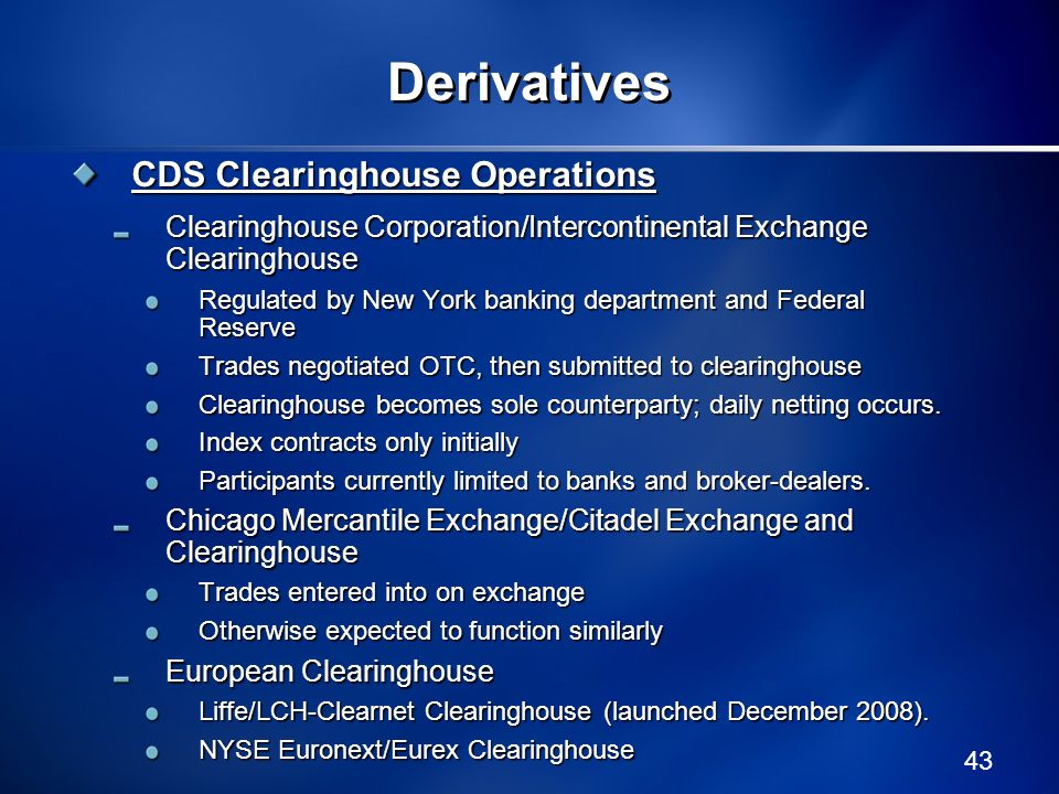 Derivatives CDS Clearinghouse Operations