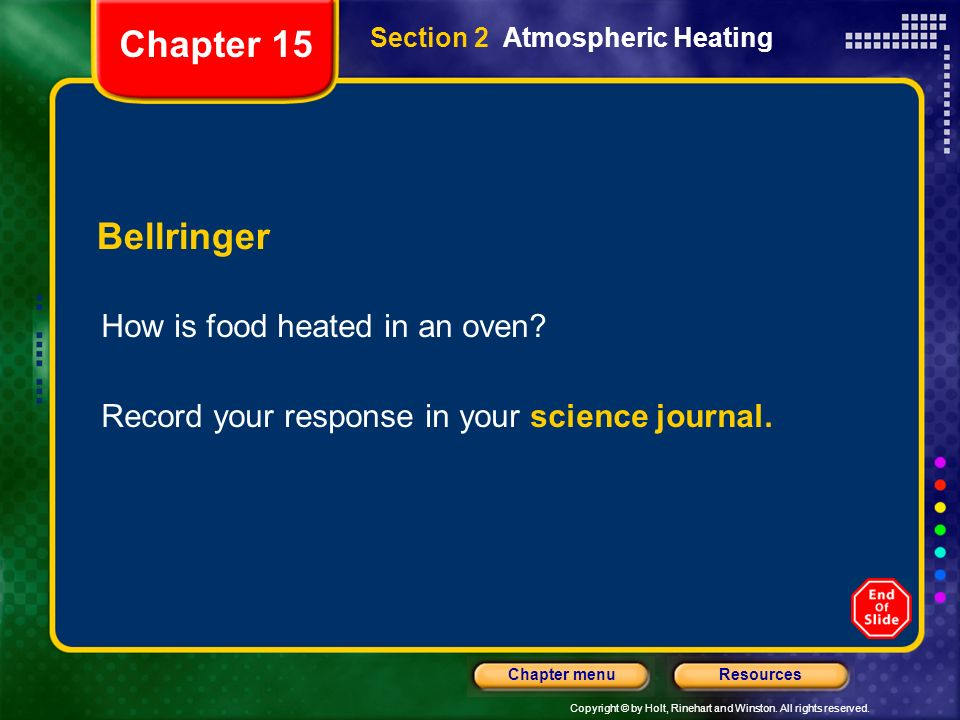 Chapter 15 Bellringer How is food heated in an oven