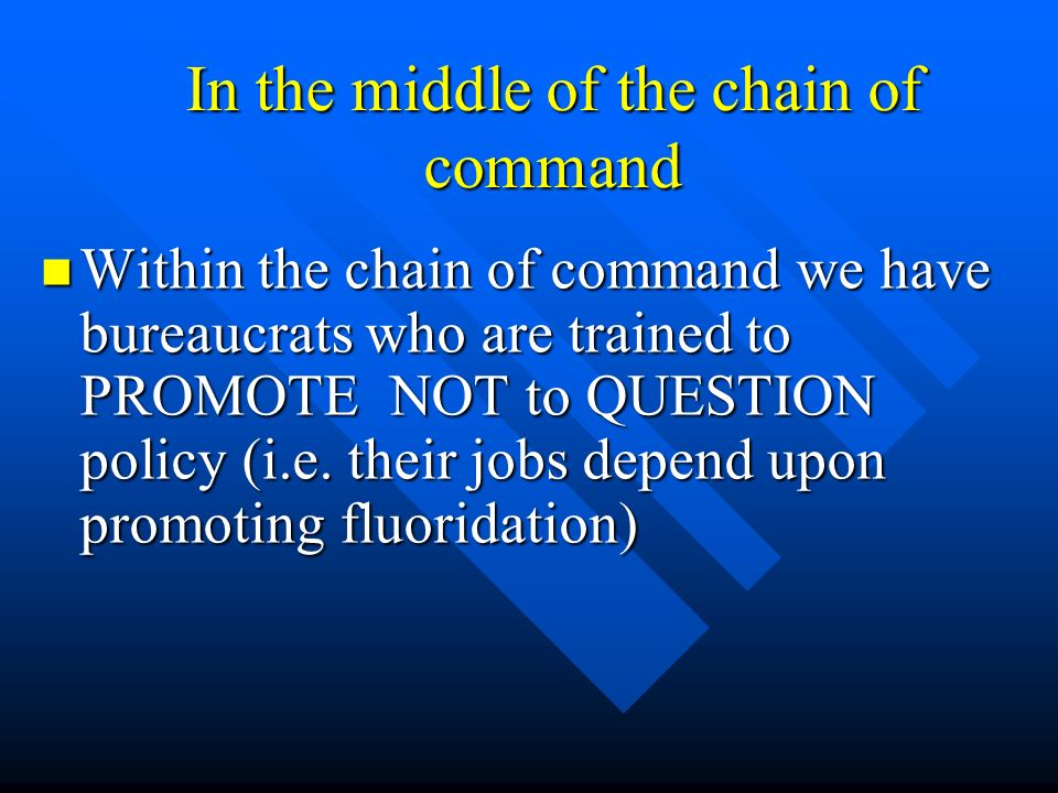 In the middle of the chain of command