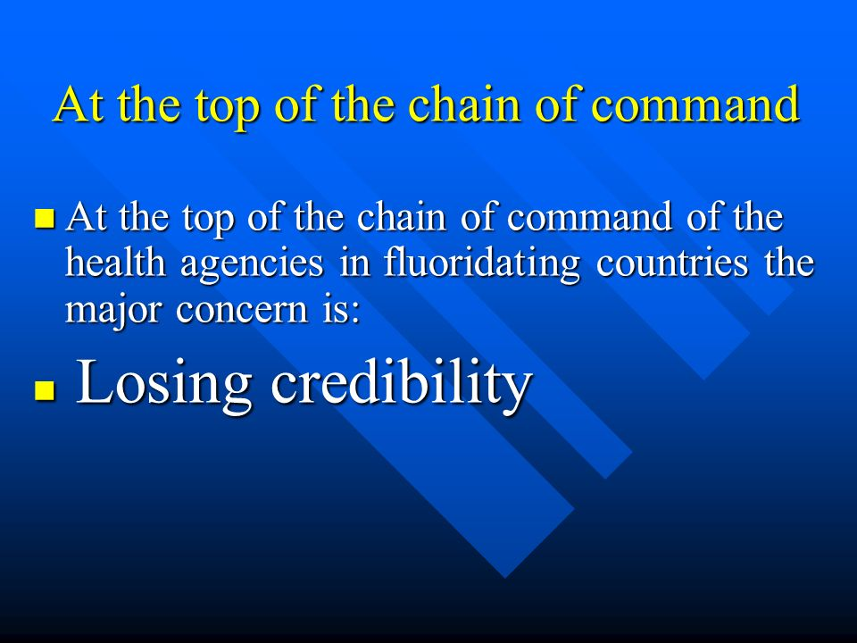 At the top of the chain of command