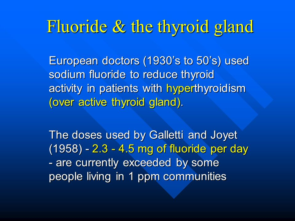 Fluoride & the thyroid gland