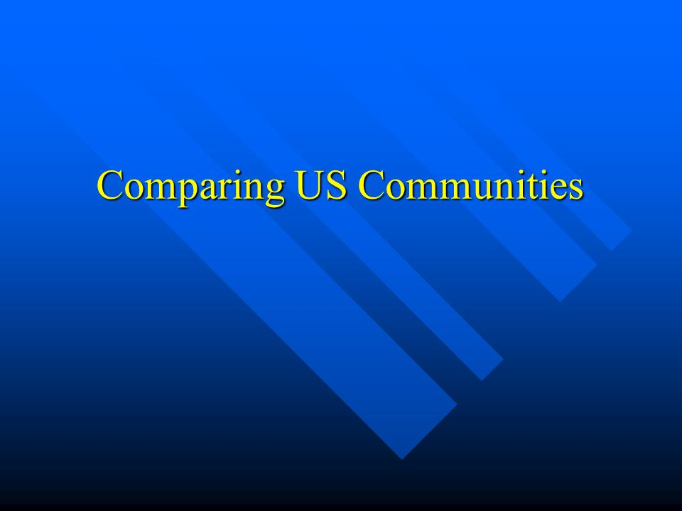 Comparing US Communities