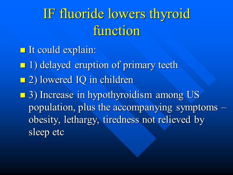 IF fluoride lowers thyroid function