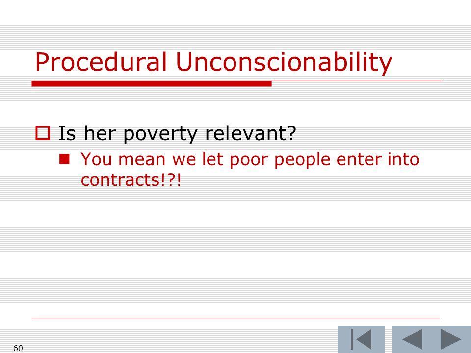Procedural Unconscionability
