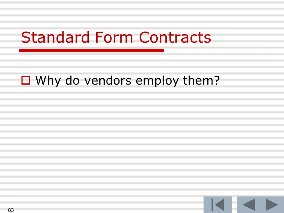 Standard Form Contracts