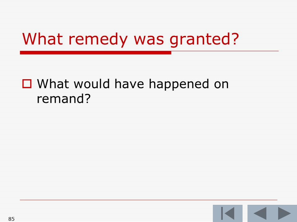 What remedy was granted