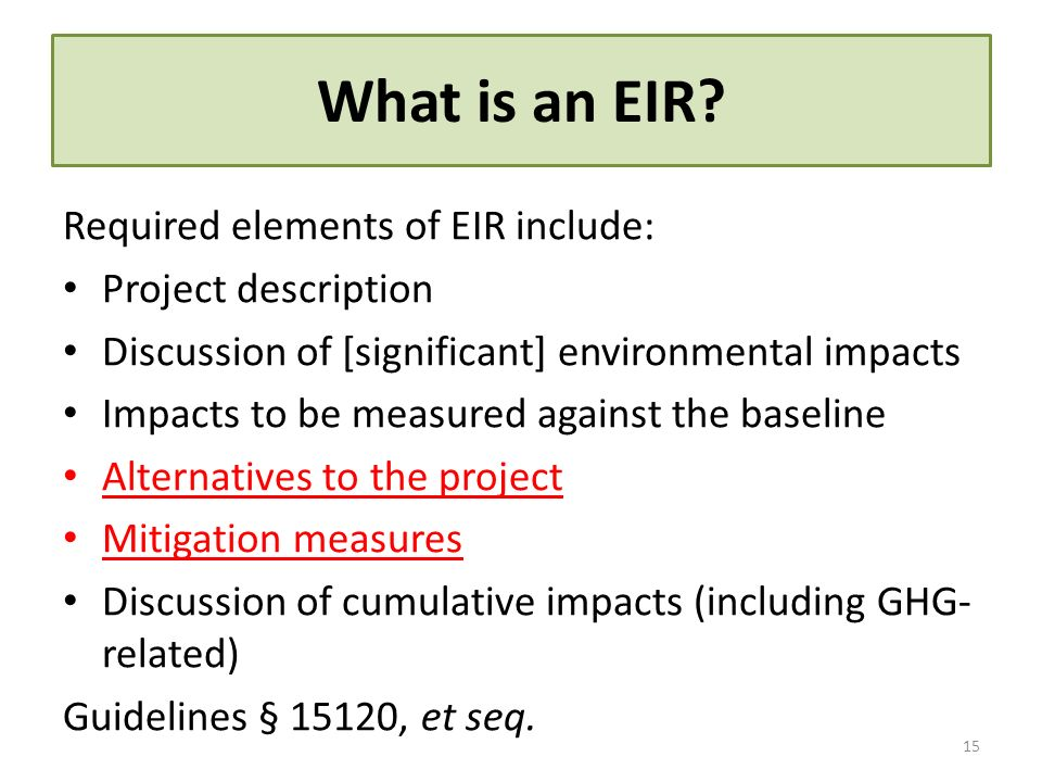 What is an EIR Required elements of EIR include: Project description