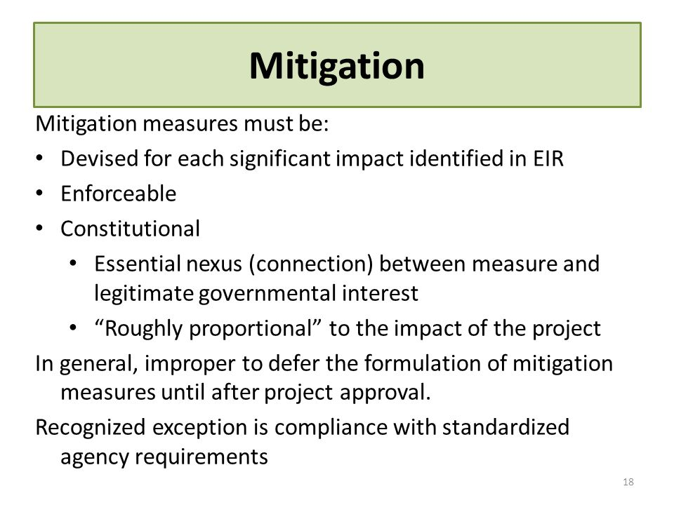 Mitigation Mitigation measures must be: