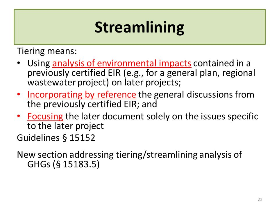 Streamlining Tiering means: