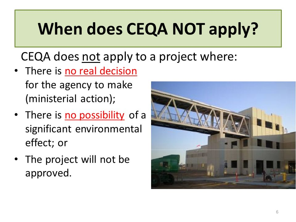 When does CEQA NOT apply