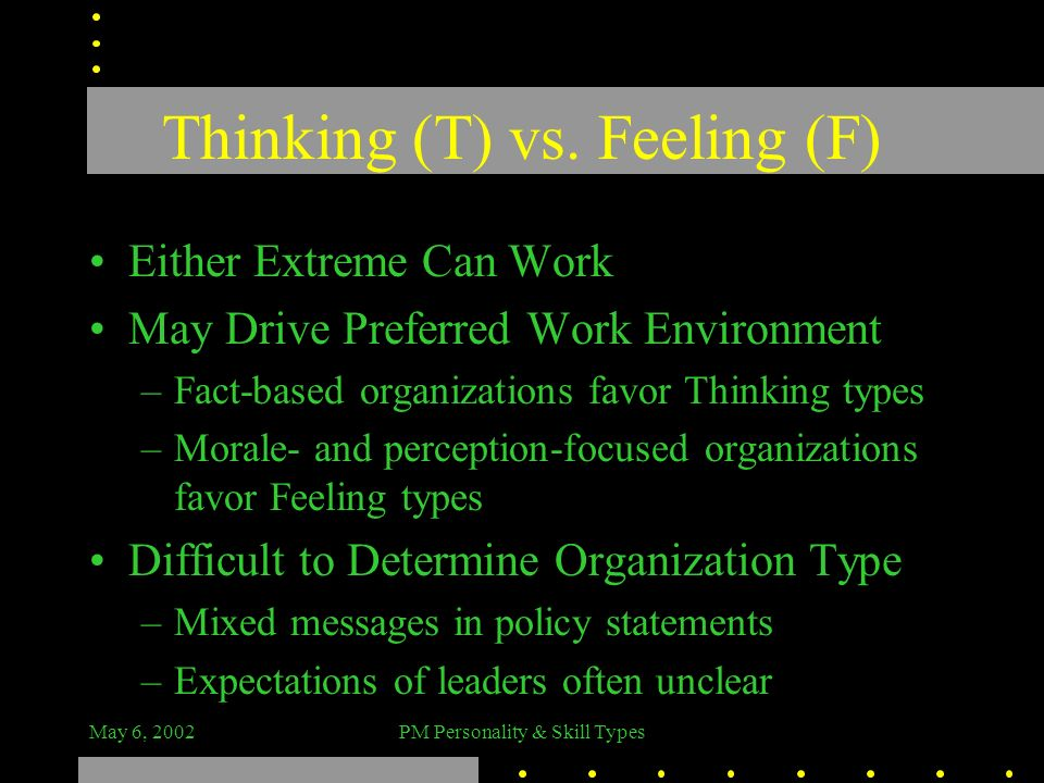 Thinking (T) vs. Feeling (F)