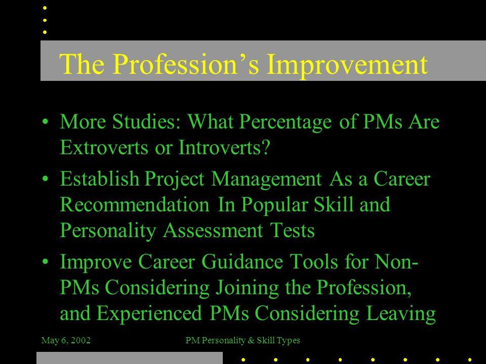 The Profession's Improvement