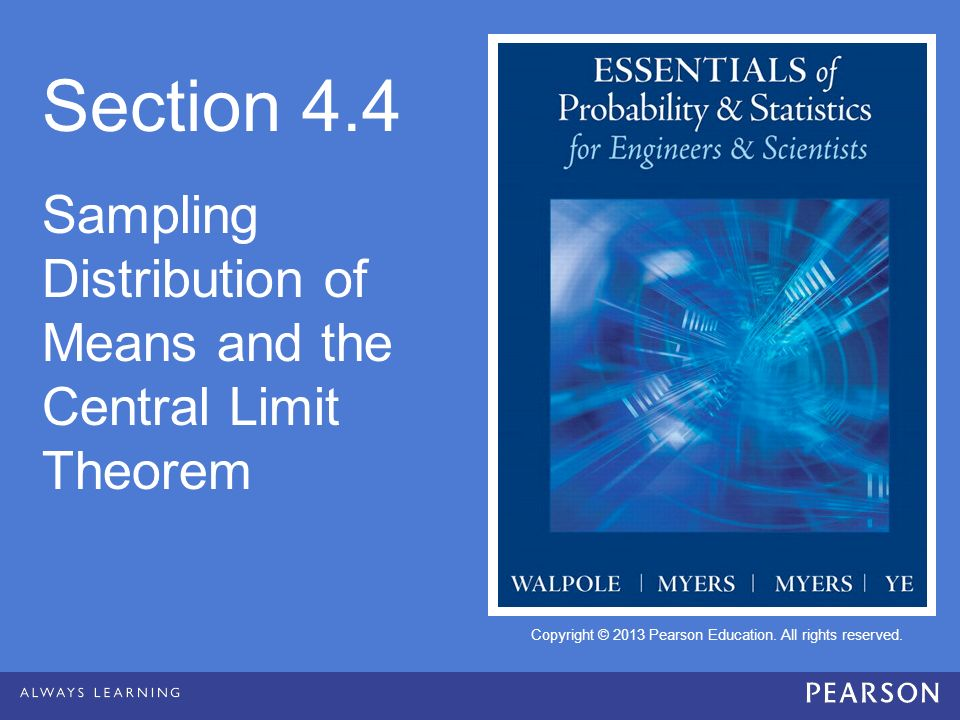 Section 4.4 Sampling Distribution of Means and the Central Limit Theorem