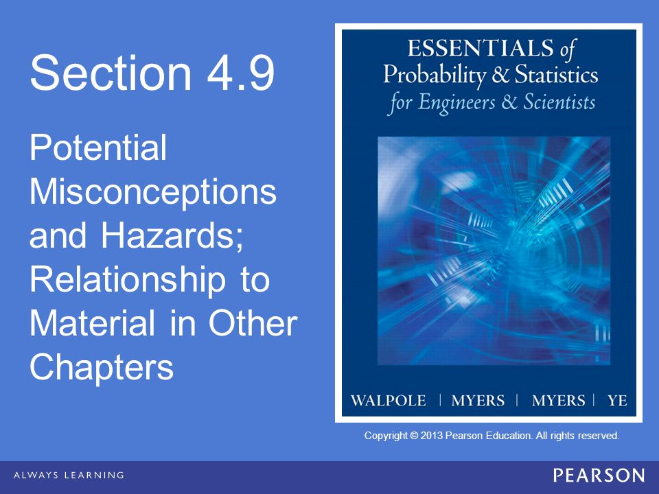 Section 4.9 Potential Misconceptions and Hazards; Relationship to Material in Other Chapters