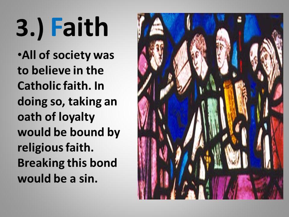 3.) Faith