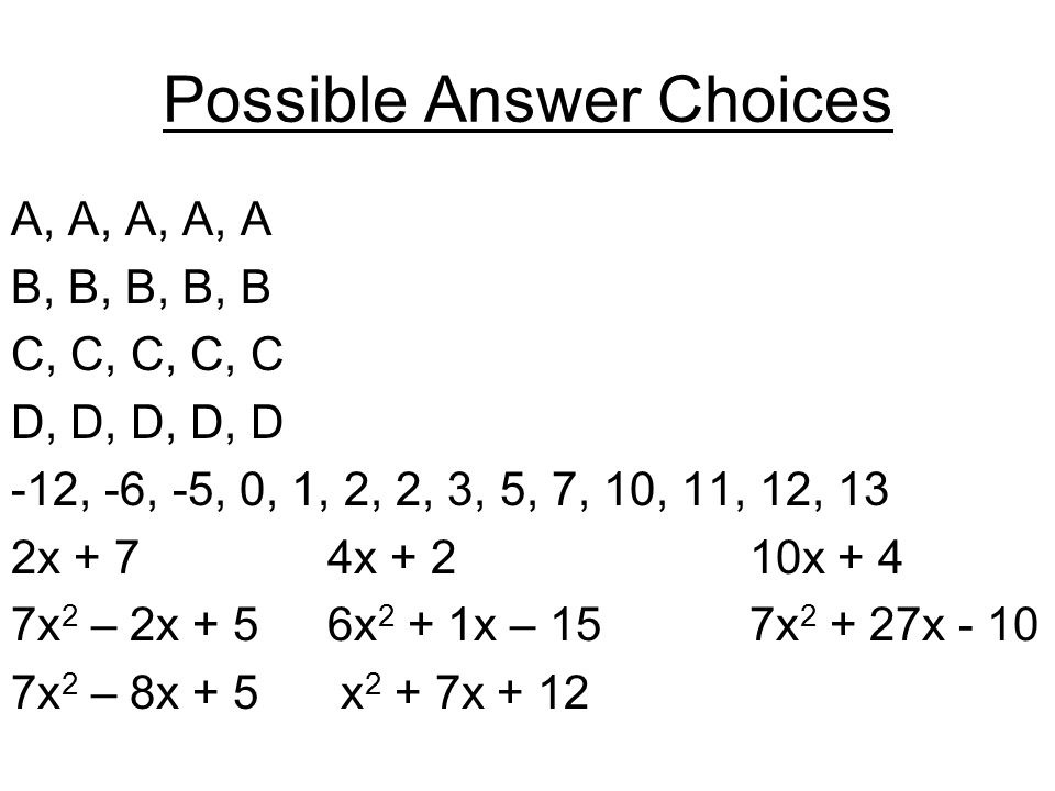 Possible Answer Choices