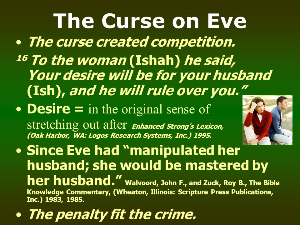 The Curse on Eve The curse created competition.