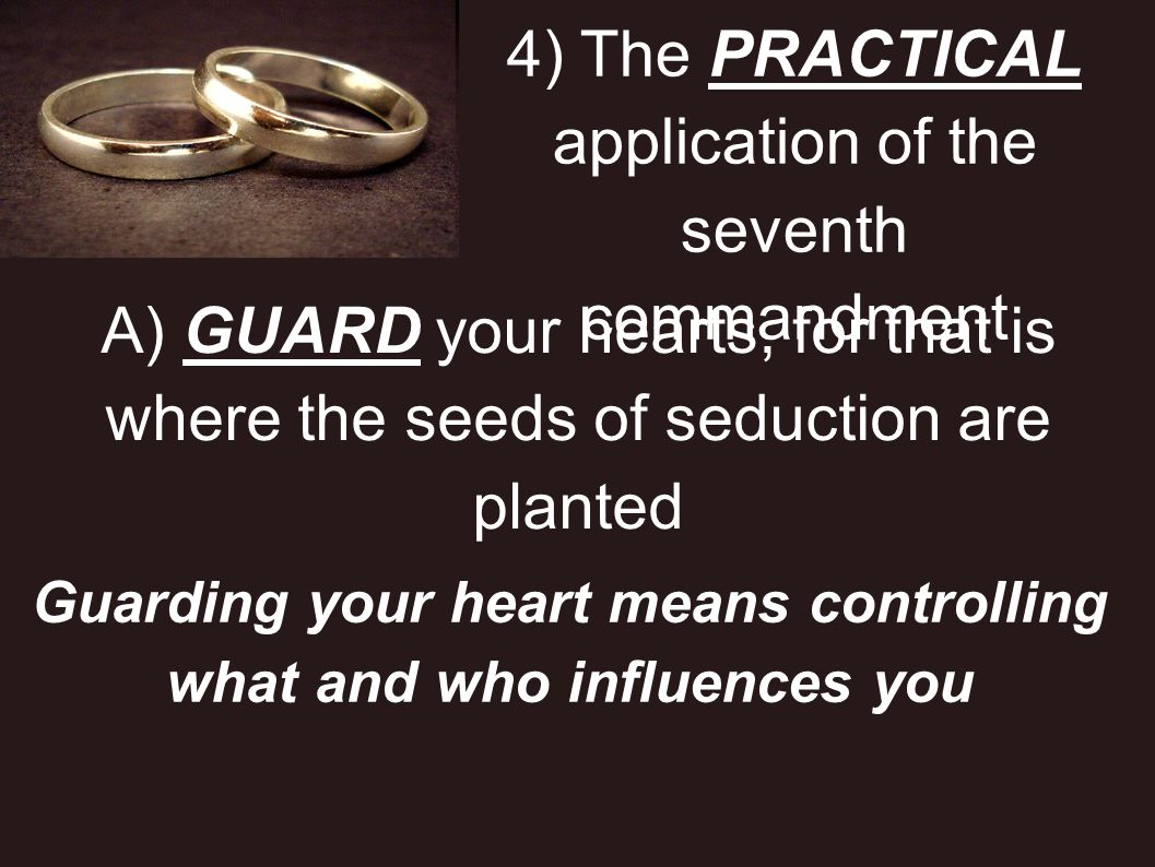 Guarding your heart means controlling what and who influences you