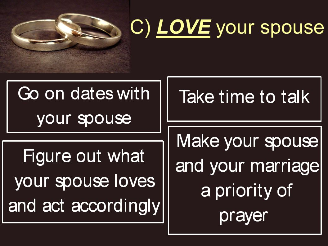 C) LOVE your spouse