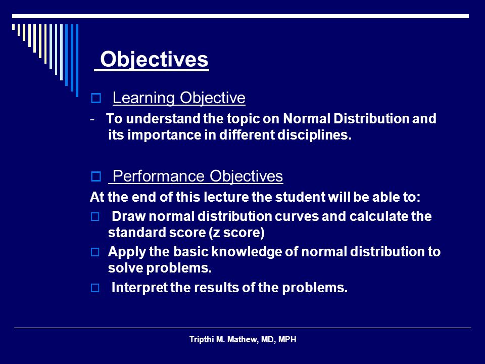 Objectives Learning Objective Performance Objectives
