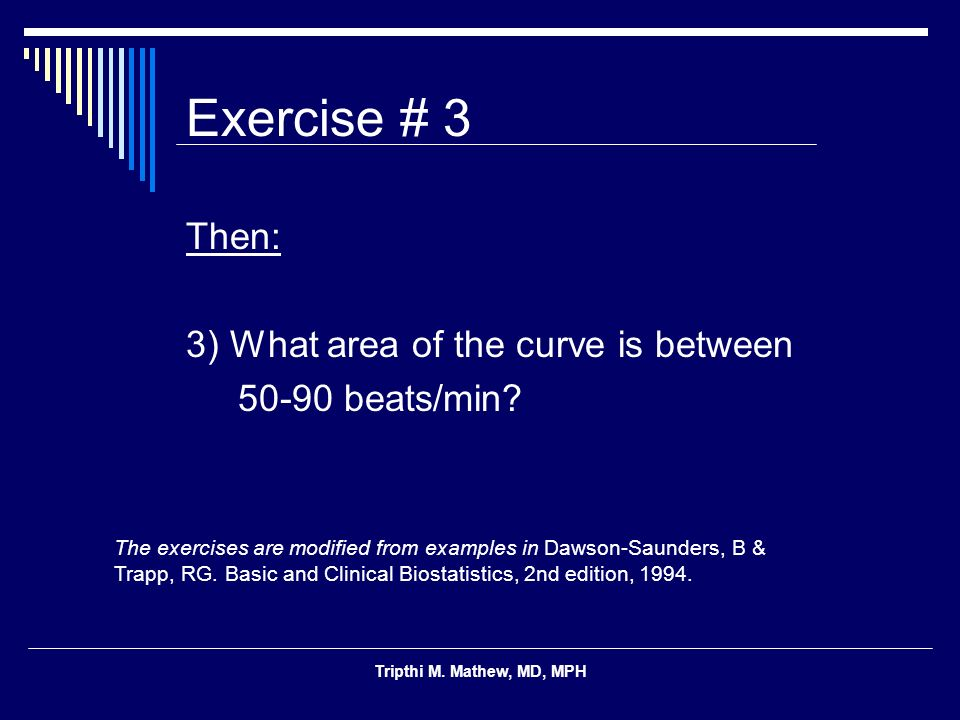 Exercise # 3 Then: 3) What area of the curve is between