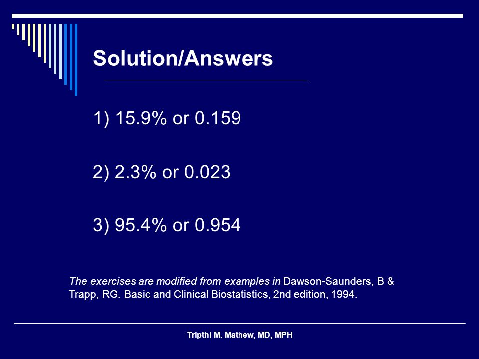 Solution/Answers 1) 15.9% or 0.159 2) 2.3% or 0.023 3) 95.4% or 0.954