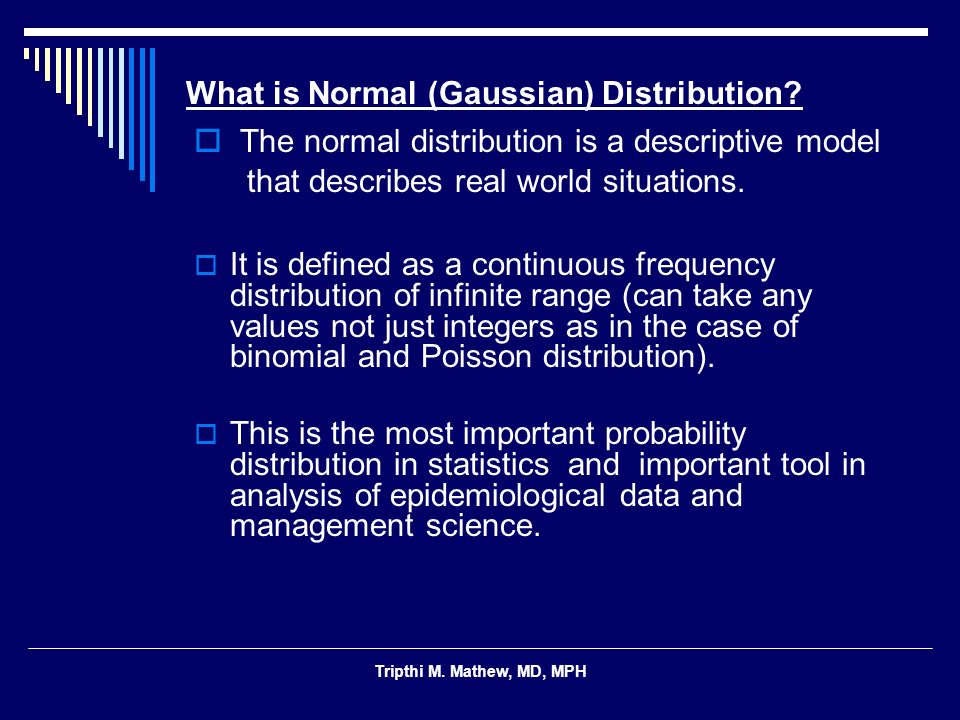 What is Normal (Gaussian) Distribution