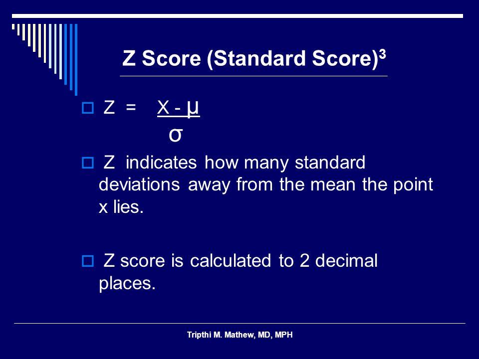Z Score (Standard Score)3