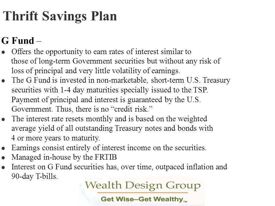 Thrift Savings Plan G Fund –