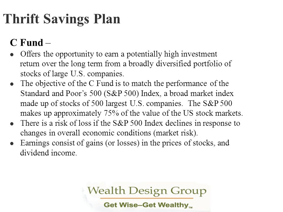 Thrift Savings Plan C Fund –