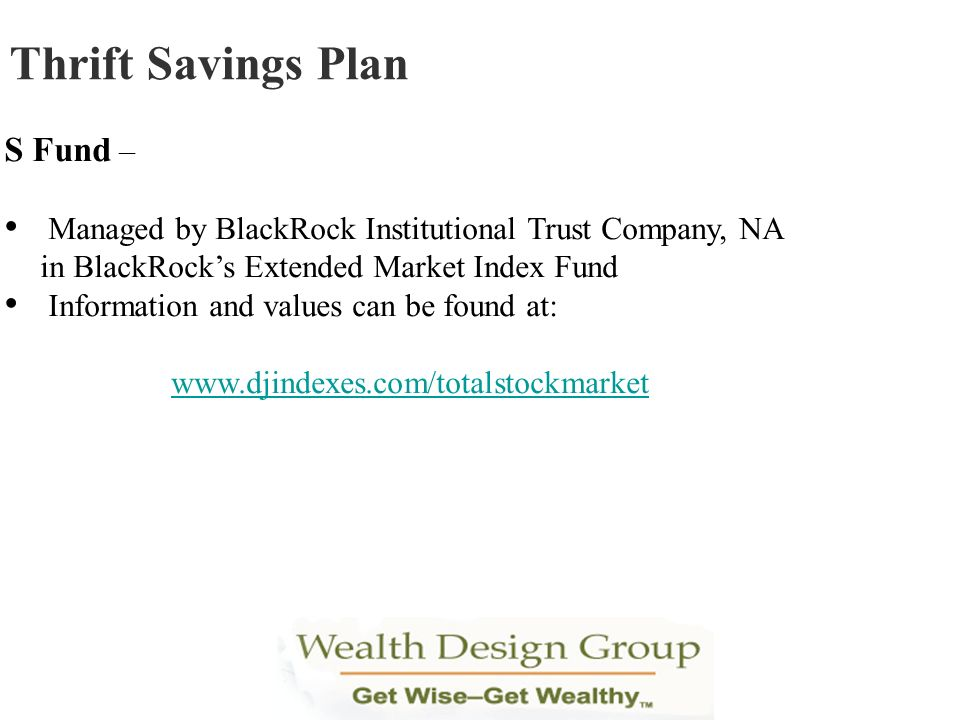 Thrift Savings Plan S Fund –
