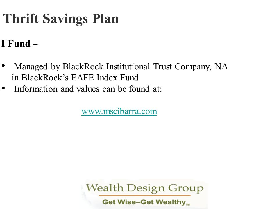 Thrift Savings Plan I Fund –