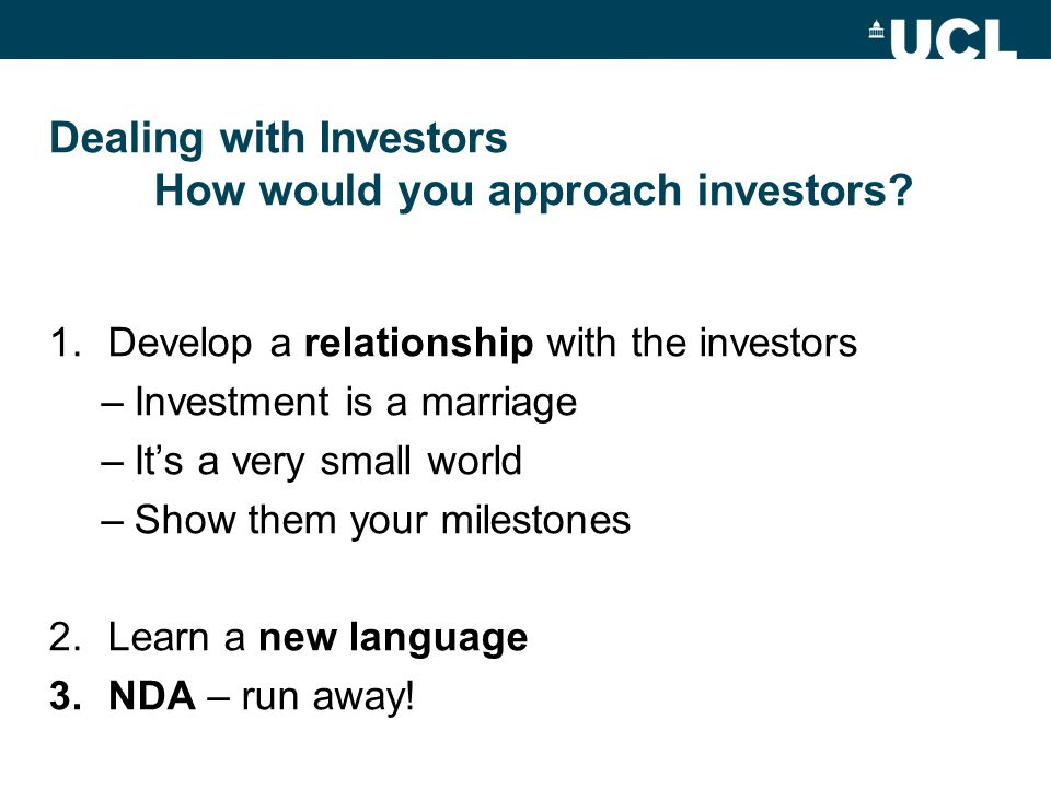 Dealing with Investors How would you approach investors
