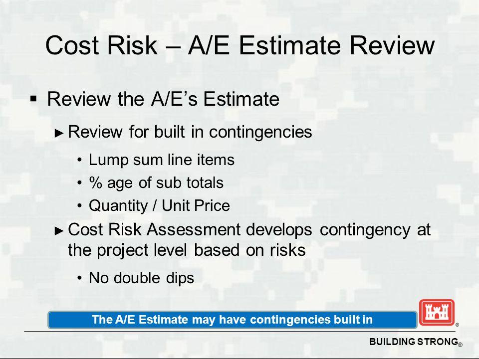 Cost Risk – A/E Estimate Review