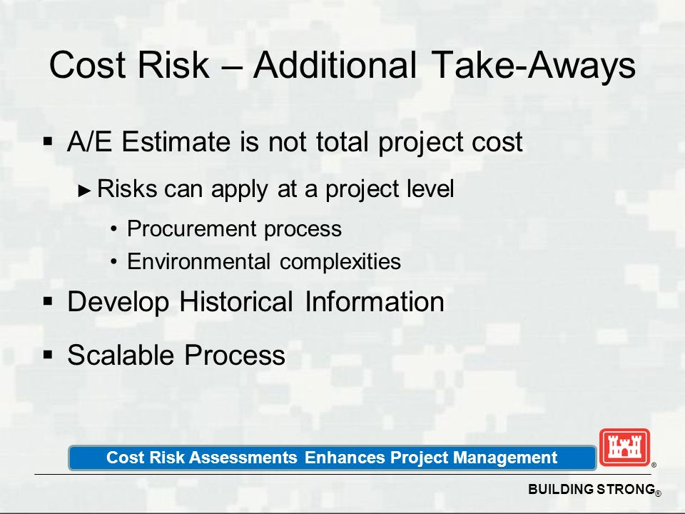 Cost Risk – Additional Take-Aways
