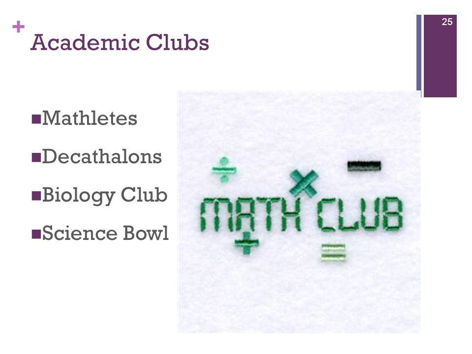 Academic Clubs Mathletes Decathalons Biology Club Science Bowl