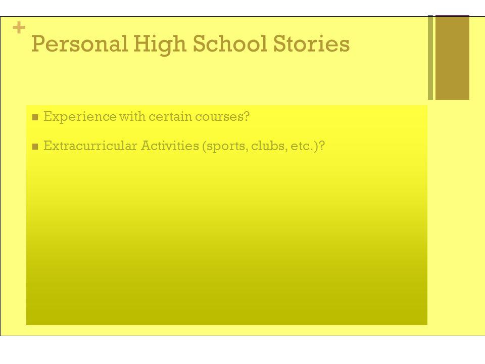 Personal High School Stories