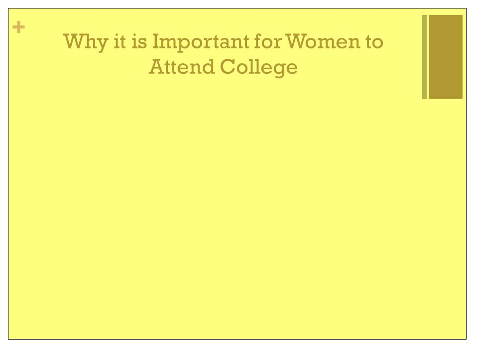 Why it is Important for Women to Attend College