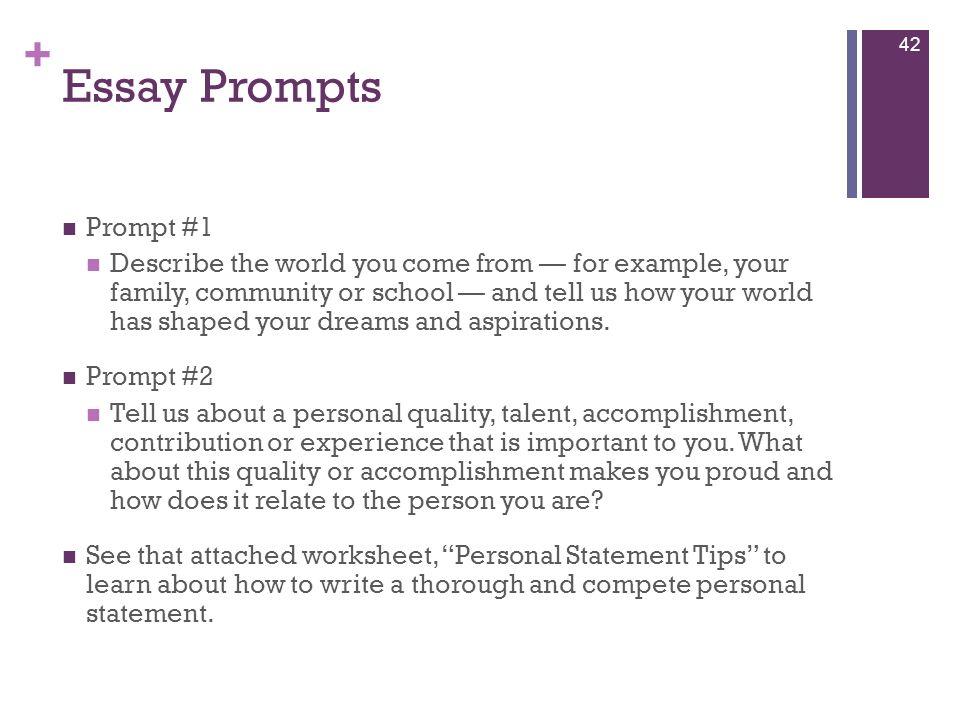 Essay Prompts Prompt #1.