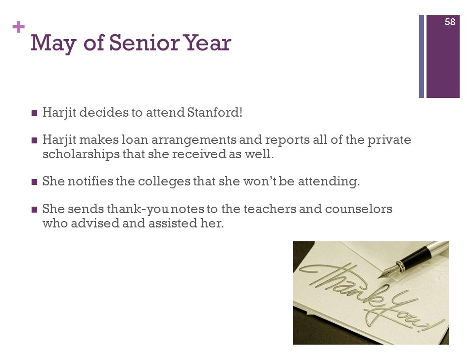 May of Senior Year Harjit decides to attend Stanford!