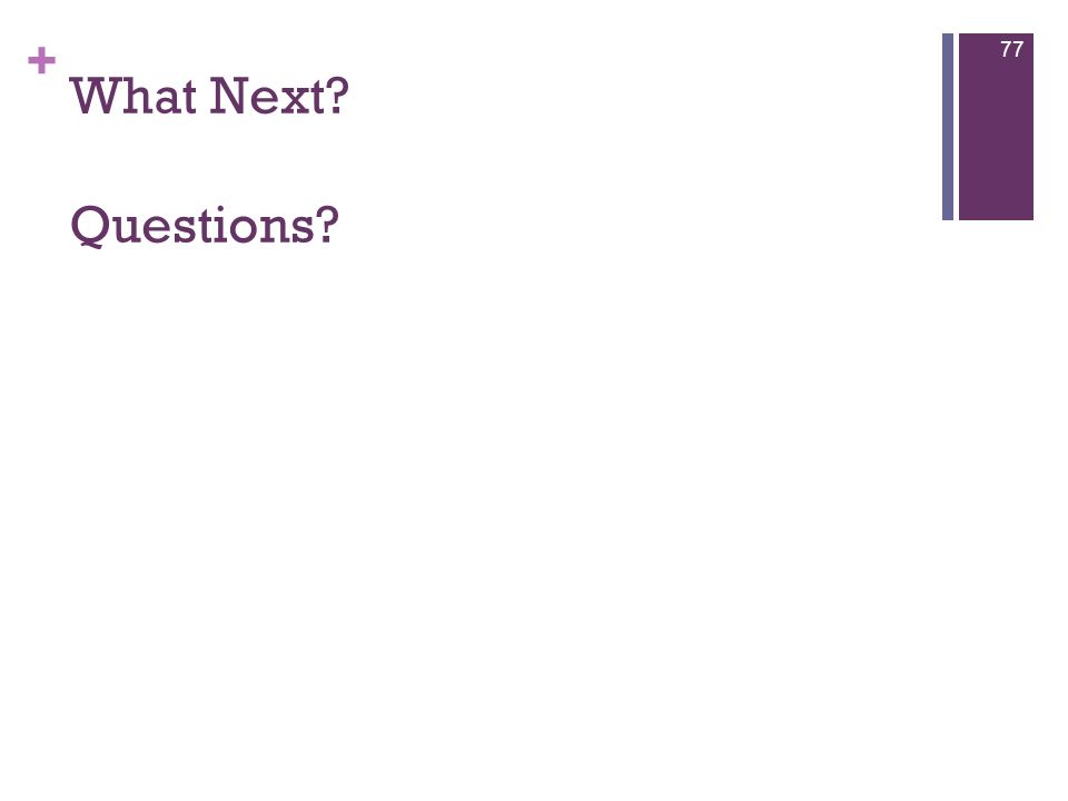 What Next Questions