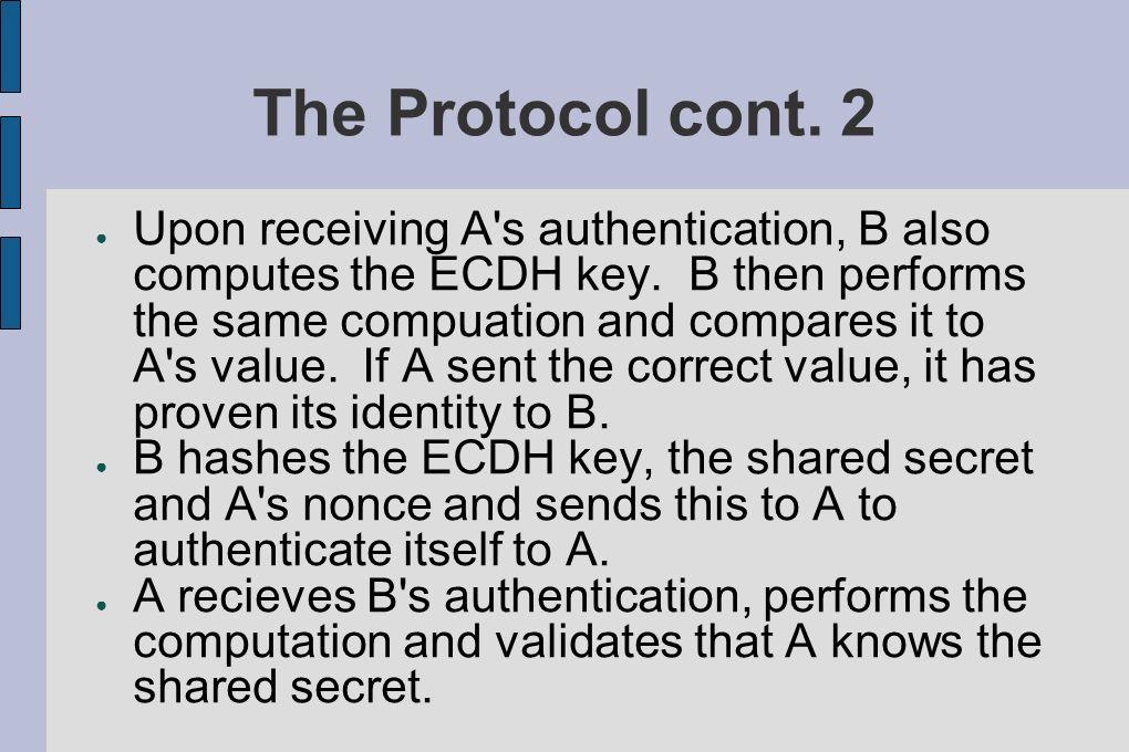 The Protocol cont. 2